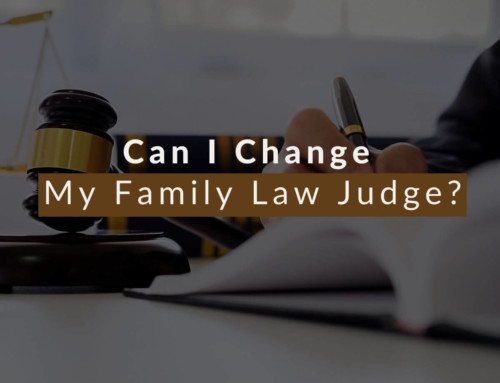 Can I Change My Family Law Judge?